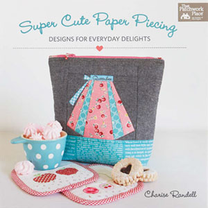 Super Cute Paper Piecing